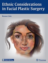 Ethnic Considerations in Facial Plastic Surgery, 1e