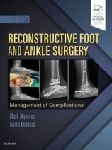 Reconstructive Foot and Ankle Surgery: Management of Complications,3e