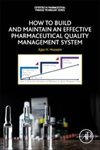How to Build and Maintain an Effective Pharmaceutical Quality Management System, 1st Edition