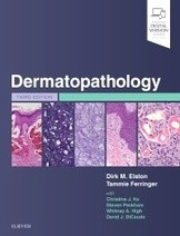 Dermatopathology, 3e